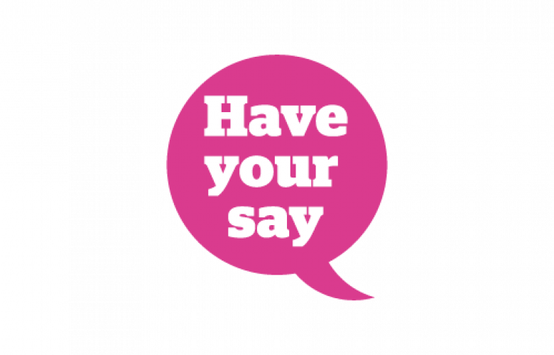 Infographic of a pink speech bubble which says have your say